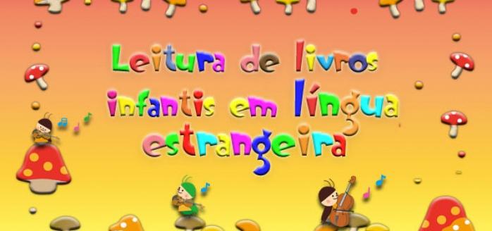 Leitura de Livros Infantis em Língua Estrangeira